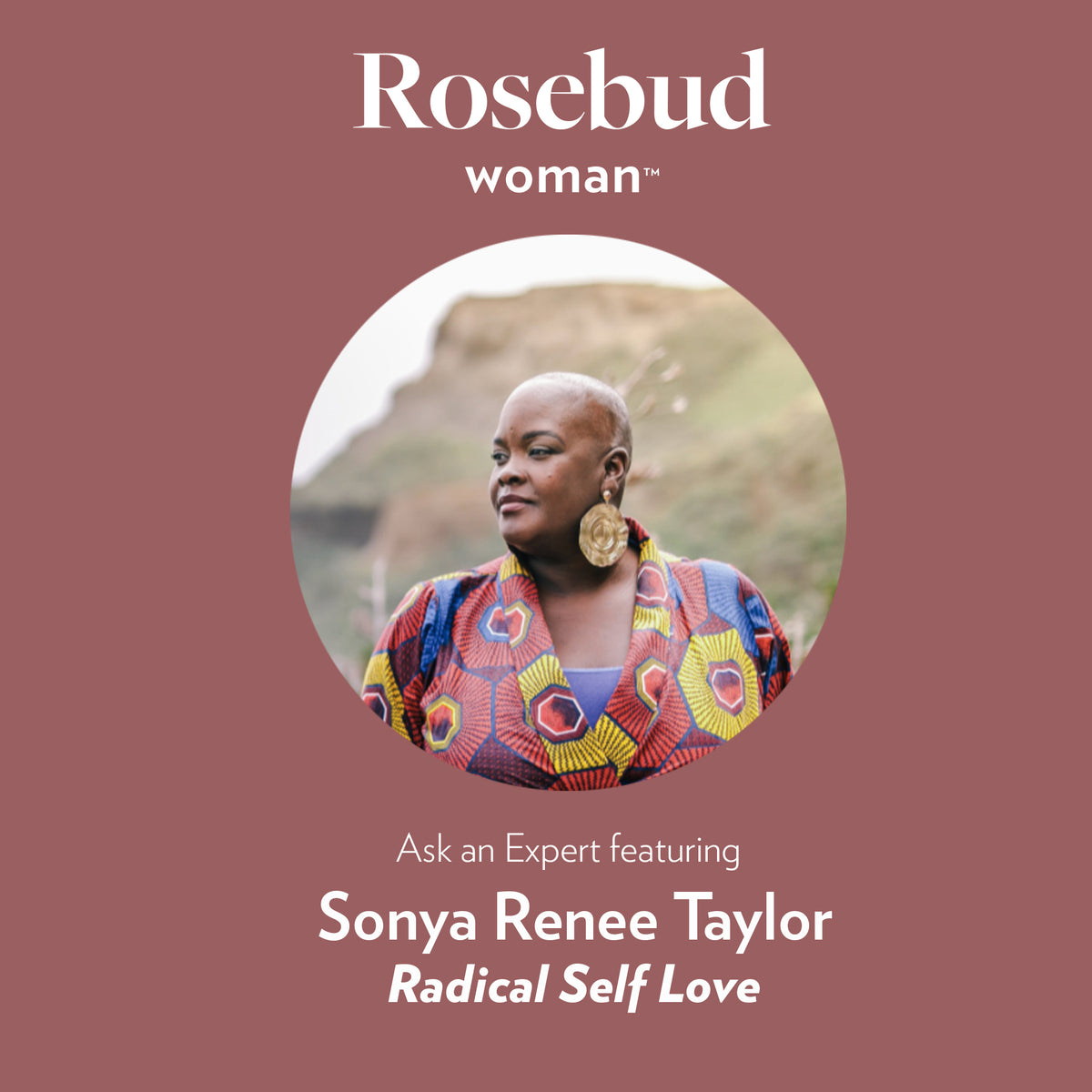 Women's Wisdom, Episode 4: Sonya Renee Taylor talks about Radical Self Love, Call Out Culture and More
