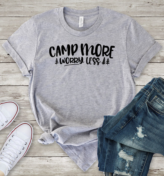 Camp More Worry Less T-Shirt