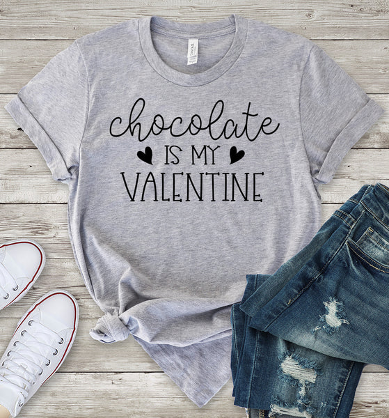 Chocolate is my Valentine T-Shirt