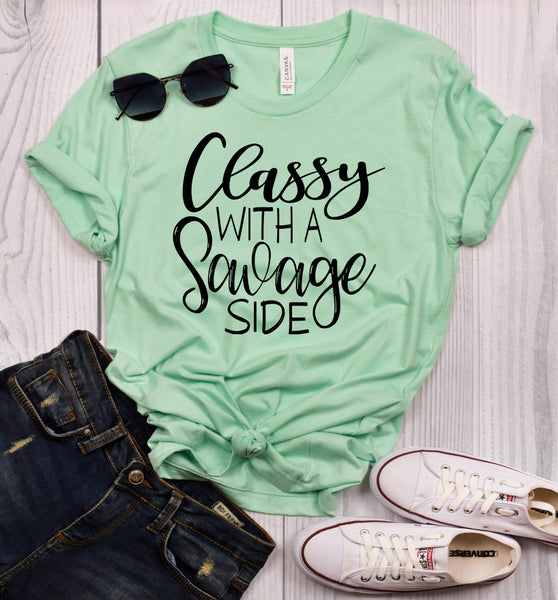 Classy With a Savage Side T-Shirt