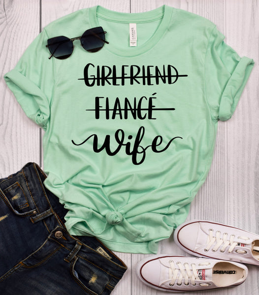 Girlfriend Fiance Wife T-Shirt