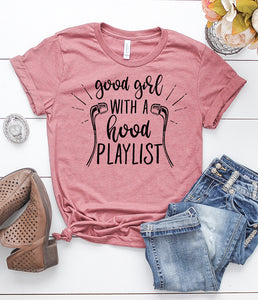 Good Girl with a Hood Playlist T-Shirt