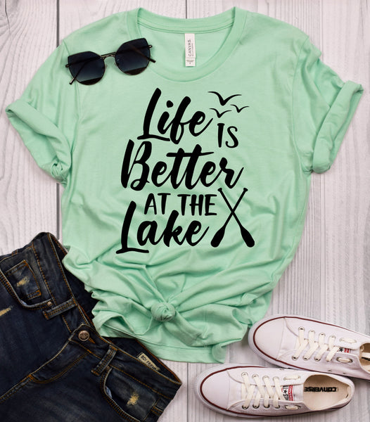 Life is Better at the Lake T-Shirt