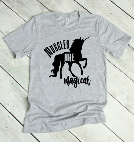 Muscles are Magical Unicorn T-Shirt