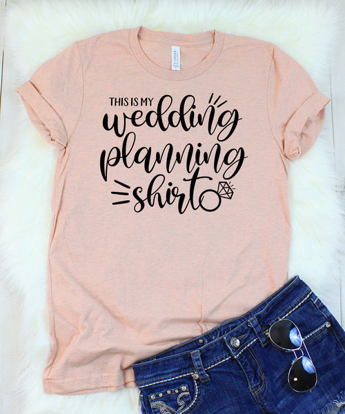 This is my Wedding Planning T-Shirt