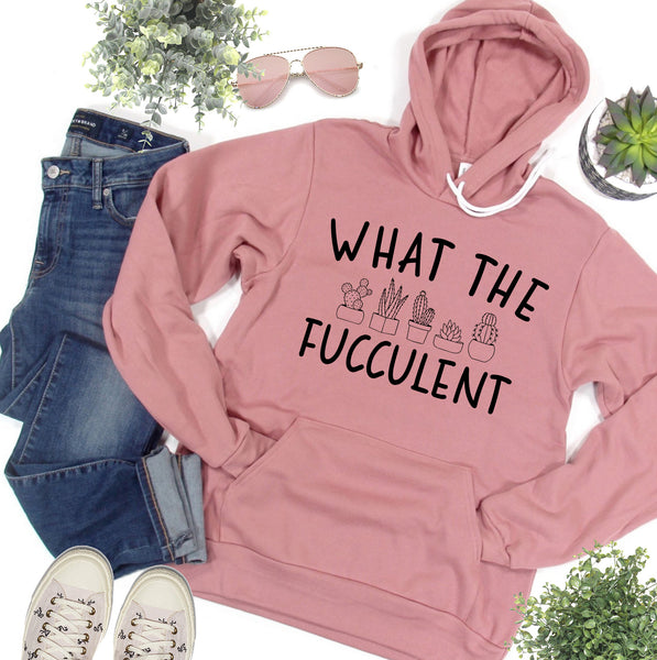What the Fucculent Mauve Fleece Hoodie