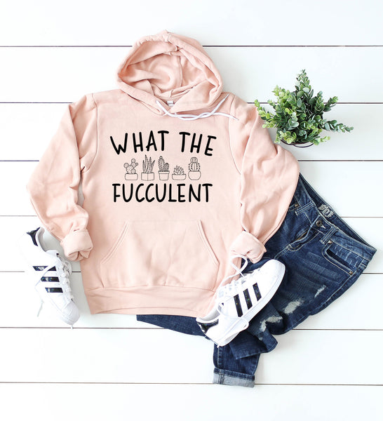 What the Fucculent Peach Fleece Hoodie