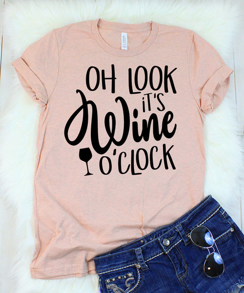 Oh Look It's Wine O'Clock T-Shirt
