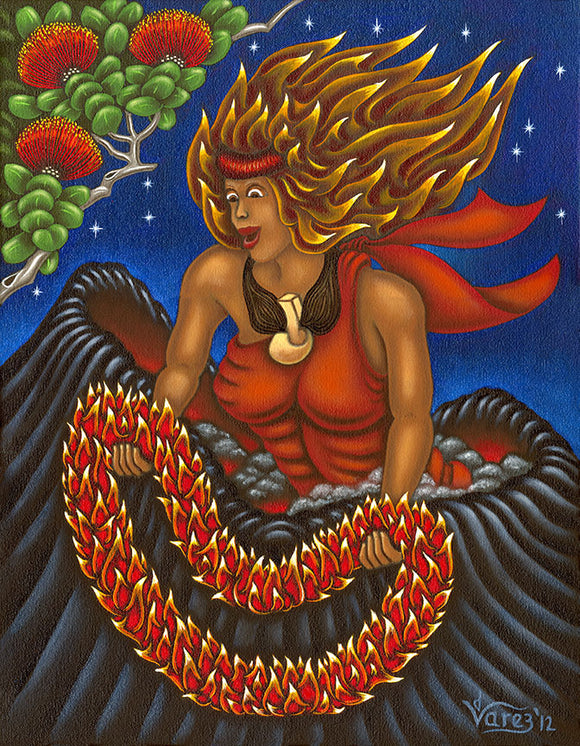 160 Pele and her Lei of Fire by Hawaii Artist Dietrich Varez
