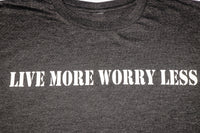 Live More. Worry Less.