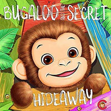 Load image into Gallery viewer, Bugaloo and the secret hideaway book