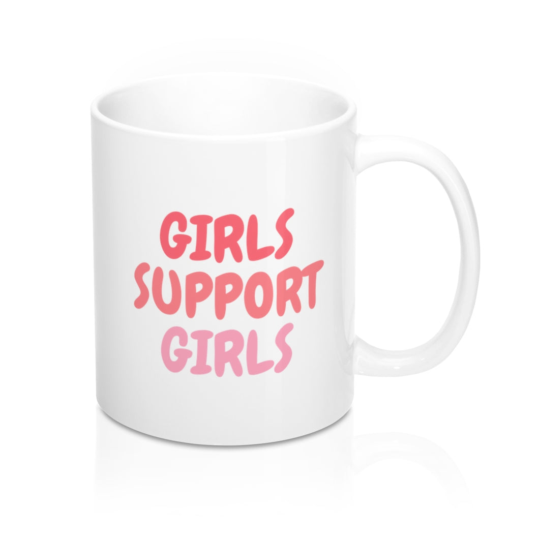Girls Support Girls Mug
