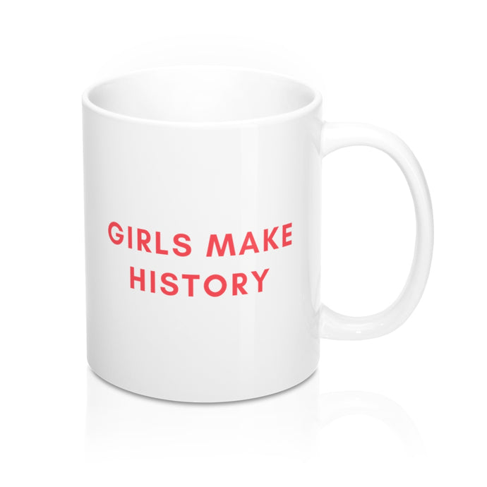 Girls Make History Mug