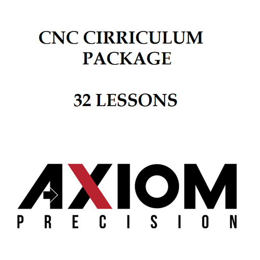 Axiom CNC Educational Curriculum Package - 32 Lessons