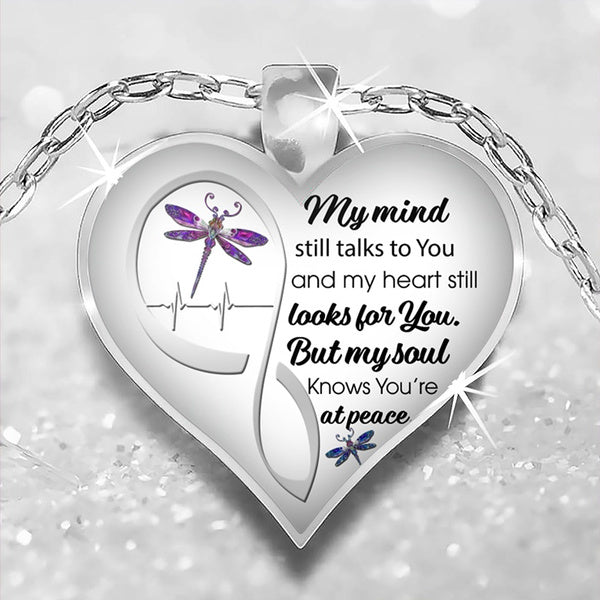 Mind Still Talks Heart Still Looks for But My Soul Know You're At Peace Love Heart Necklace Keychain,Memorial Jewelry Memorial Gift
