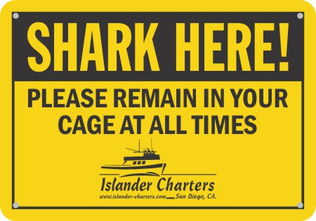 Islander 'Shark Here!' Aluminum Sign