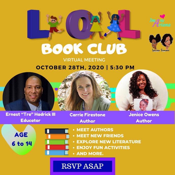 October 28th LOL Book Club Meeting with Authors Jenice Owens, Ernest Tre Hadrick lll, and Carrie Firestone