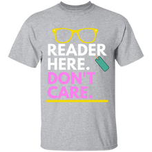 Load image into Gallery viewer, Reader Here Don't Care T-shirt