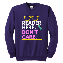 Load image into Gallery viewer, Reader here don't Care Crewneck Sweatshirt