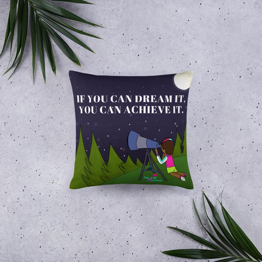 Dream It Achieve It Basic Throw Pillow