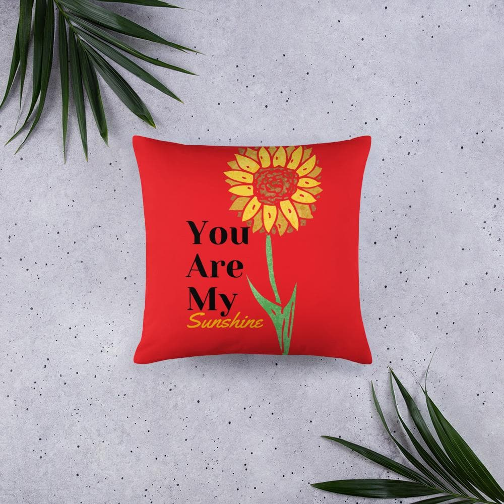 Your Are My Sunshine Basic Throw Pillow