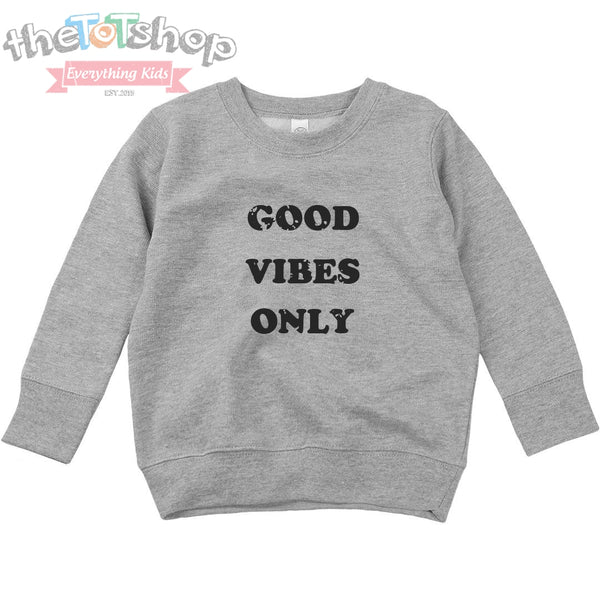"""Good Vibes Black"" Distressed Custom Sweatshirt"