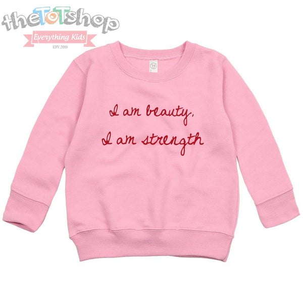 """Beauty and Strength"" Custom Sweatshirt"