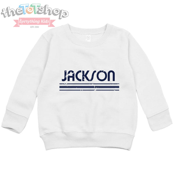 """The Jackson"" Distressed Custom Name Sweatshirt"