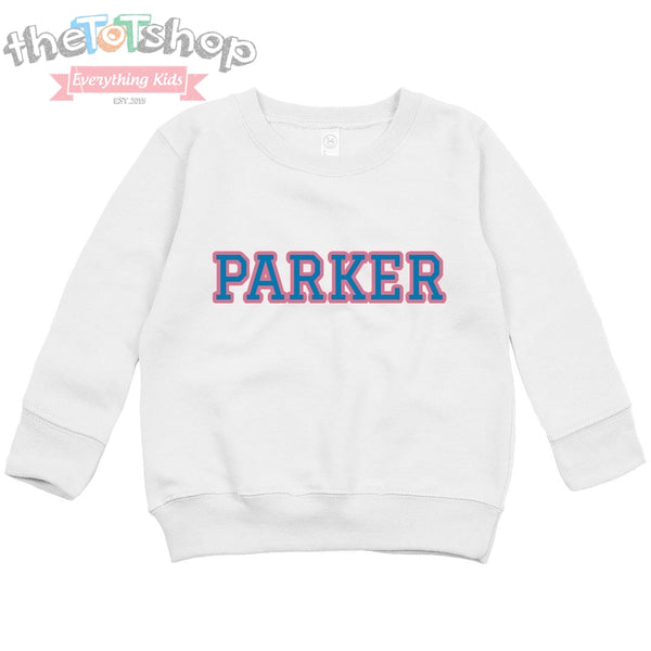 """Team Parker"" Custom Name Sweatshirt"