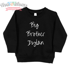 """Big Brother"" Custom Name Sweatshirt"