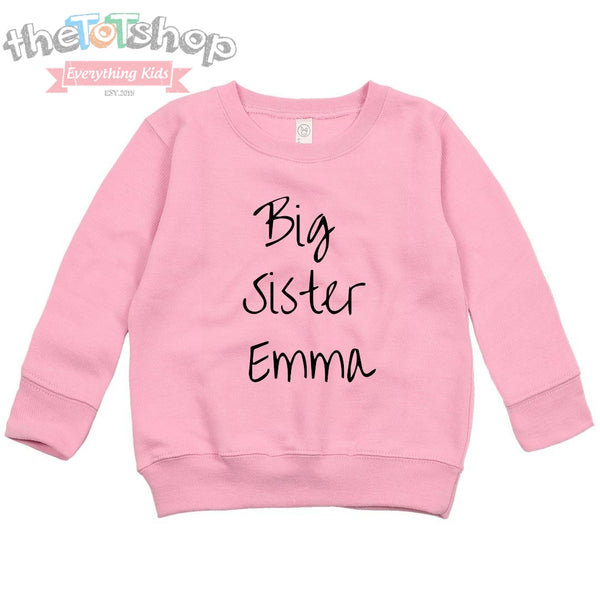 """Big Sister"" Custom Name Sweatshirt"