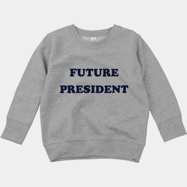 """Future President"" Grey/Navy Custom Sweatshirt"