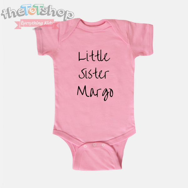 """Little Sister"" Girls Custom Name 100% Cotton Bodysuit"