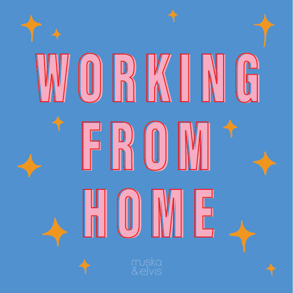 Working from home - Covid-19 edition