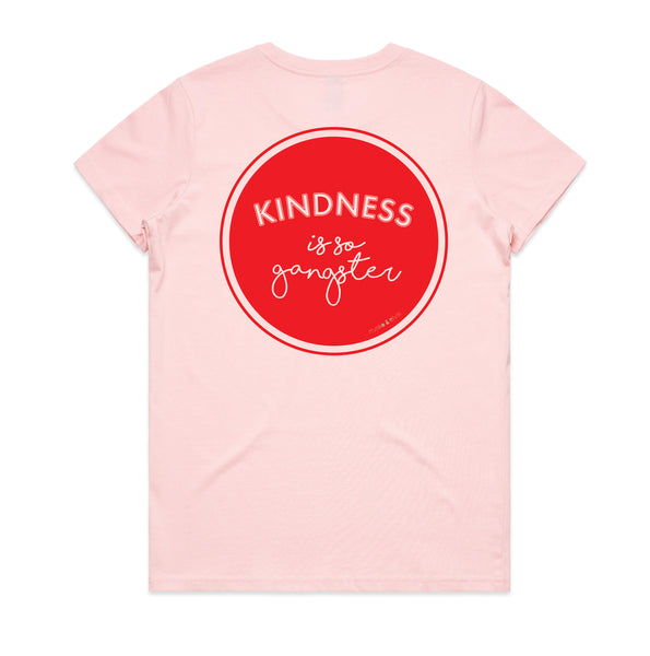 Women's Kindness is so Gangster Tee - Pink & Red