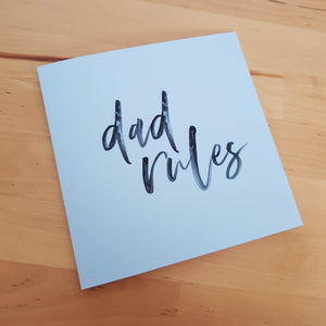 Dad Rules greeting card (free name change e.g. Pop, Poppy, your own name request)