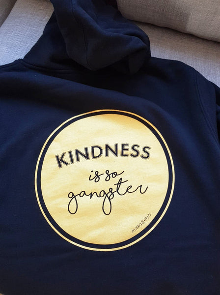MENS Kindness is so Gangster Hoodie - Black & Gold