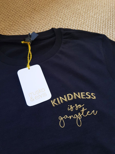 Women's Kindness is so Gangster Tee - Black & Gold