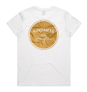 Women's Kindness is so Gangster Tee - White & Gold