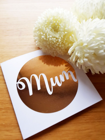 Mum Foil Card - White Card (Various Colours)