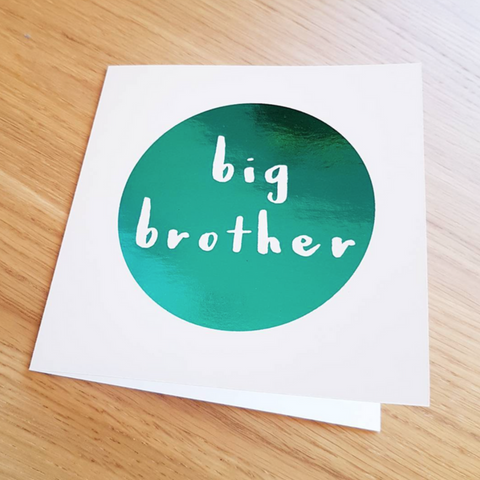 Foil Big Brother / Big Sister Card (Various colours)