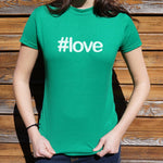 Hashtag Love T-Shirt (Ladies)