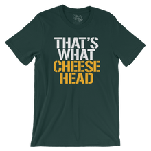 Green Bay Packers That's What Cheese Head T-Shirt