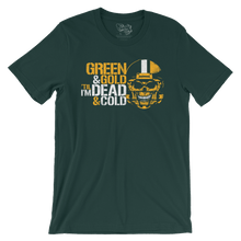 Green Bay Packers Green & Gold 'Til I'm Dead & Cold T-Shirt