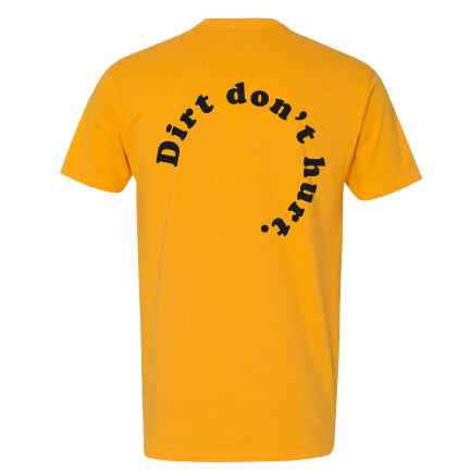 Dirt Don't Hurt Unisex T-Shirt