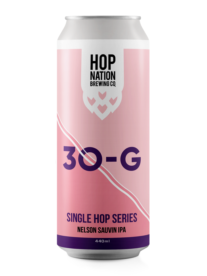 30-G Single Hop Series - Nelson Sauvin IPA