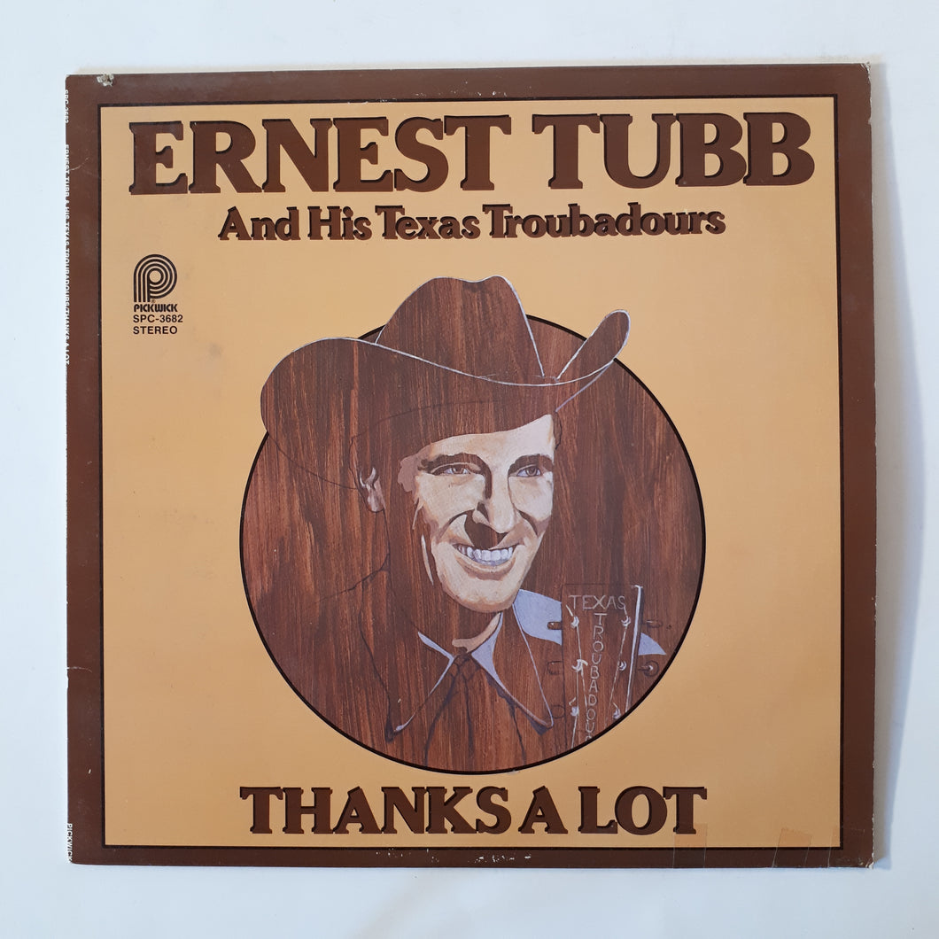 Ernest Tubb and his Texas troubadours - Thanks a lot