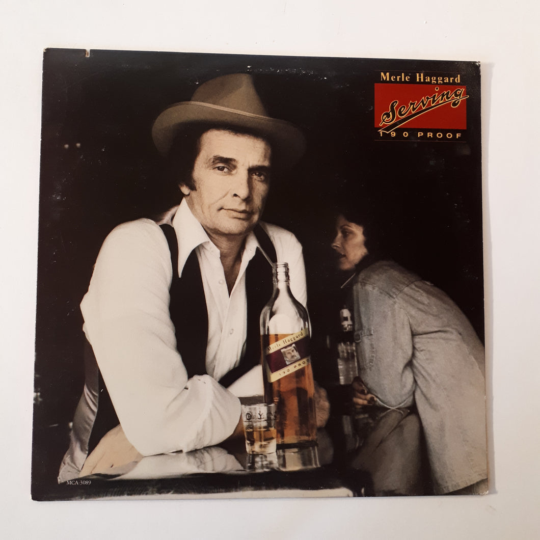 Merle Haggard - Serving 190 proof