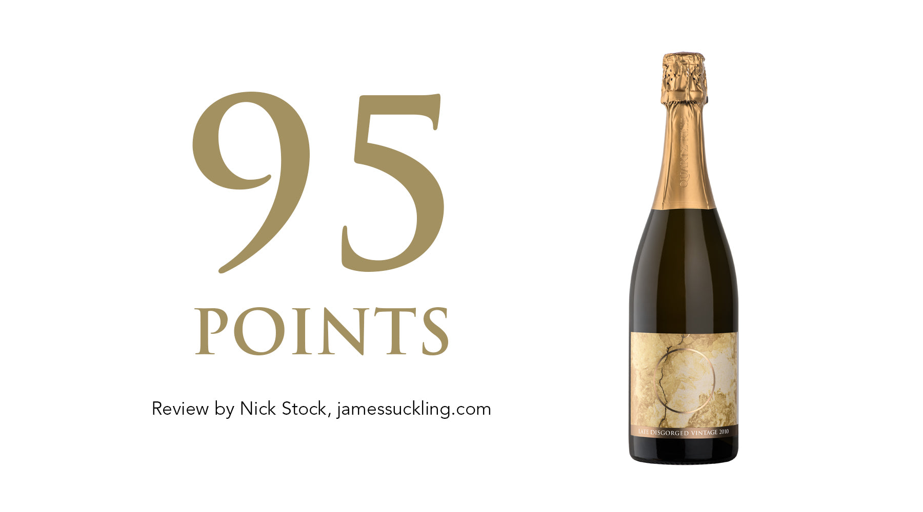 Late Disgorged Vintage 2010 - Awarded 95 Points