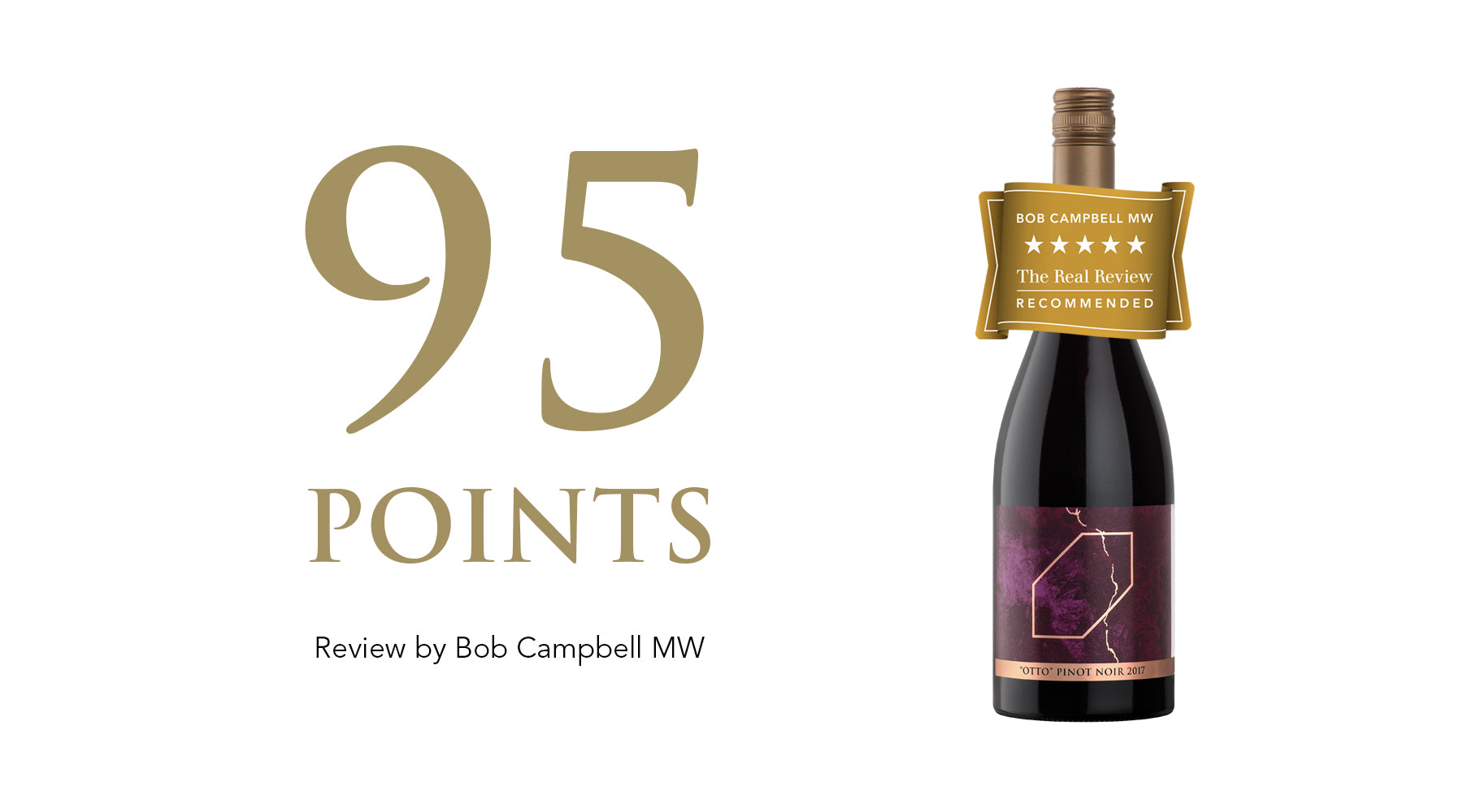 Otto Pinot Noir 2017: Awarded 95 Points and 5 Stars